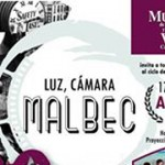 Luz, cámara… Malbec