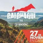 Se viene la Calchaquí Trail 3º Edición